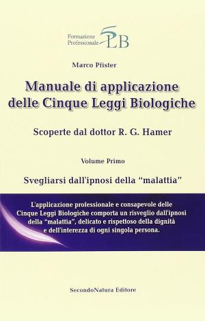 Manuale di applicazione delle Cinque Leggi Biologiche | Osteopata Francesco Bertino | Genova | Libri Consigliati