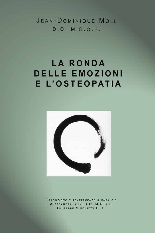 La ronda delle emozioni e l'osteopatia | Libri consigliati | Osteopata Francesco Bertino Genova