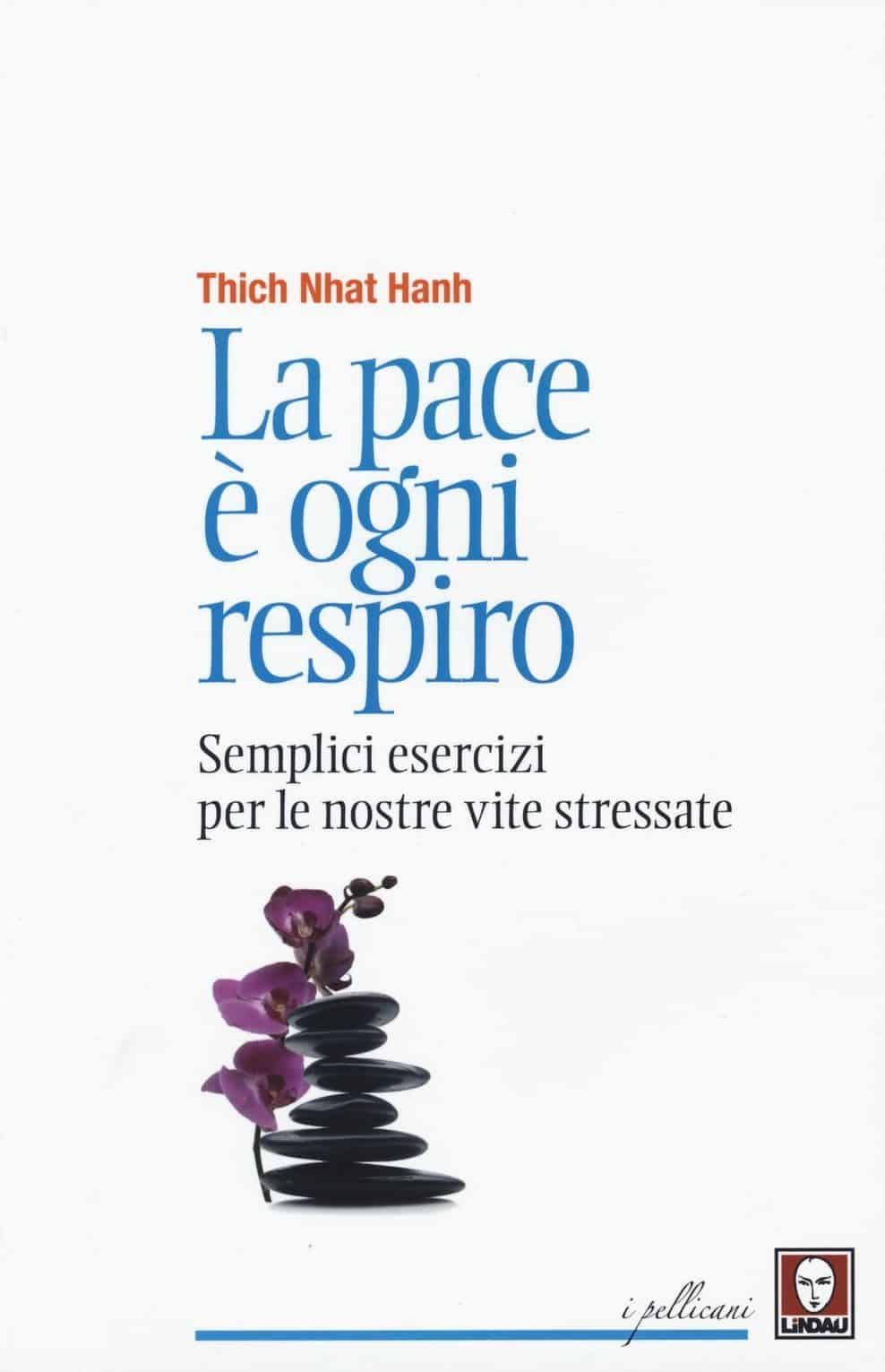 La pace è ogni respiro | Libri consigliati | Osteopata Genova Francesco Bertino